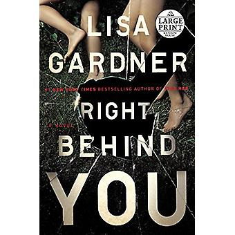 Right Behind You by Lisa Gardner - 9781524756147 Book