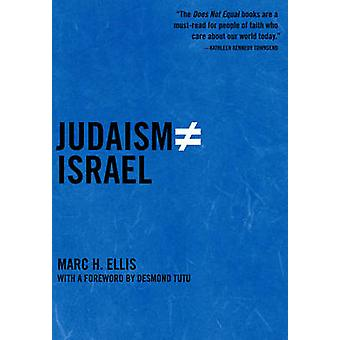 Judaism Does Not Equal Israel by Marc Ellis - 9781595584250 Book