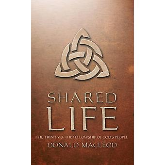 Shared Life (New edition) by Donald Macleod - 9781857921281 Book