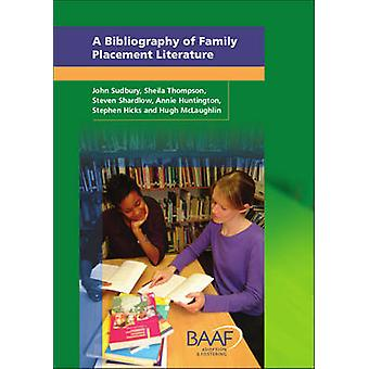 A Bibliography of Family Placement Literature - A Guide to Publication