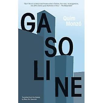 Gasoline by Quim Monzo - 9781934824184 Book