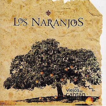Los Naranjos - importazione USA Los Viejos Te Cantone [CD]