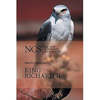 King Richard II (New Cambridge Shakespeare) (The New Cambridge Shakespeare)