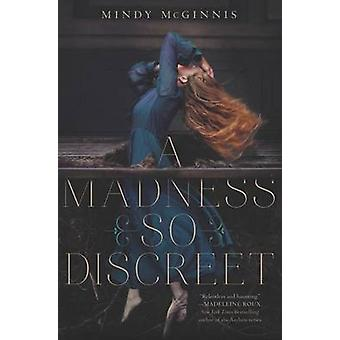 A Madness So Discreet by Mindy McGinnis - 9780062320872 Book