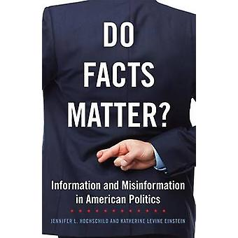 Do Facts Matter? - Information and Misinformation in American Politics