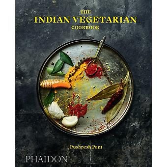 Indian Vegetarian Cookbook by Pushpesh Pant