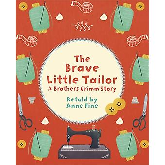 Reading Planet KS2  The Brave Little Tailor  Level 2 Merc by Anne Fine