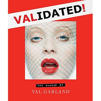 Validated by Val Garland