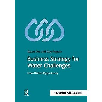 Business Strategy for Water Challenges by Orr