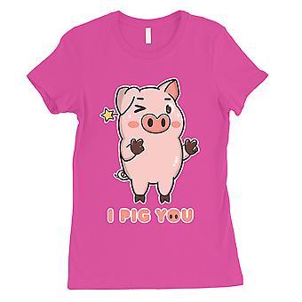 Jeg gris du Womens Hot Pink Funny si T-skjorte søt gave til henne