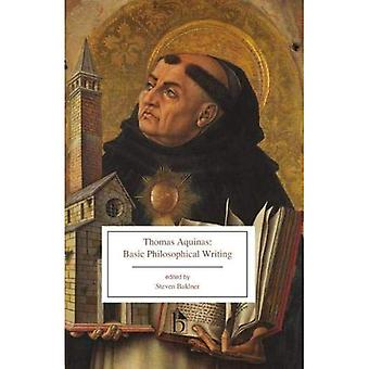 Thomas Aquinas: Basic Philosophical Writings: From� the Summa Theologiae and The Principles of Nature (13th Century CE)