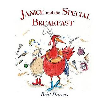 Janice and the Special Breakfast by Harcus & Britt