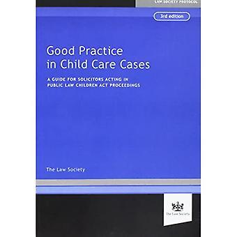 Good Practice in Child Cases