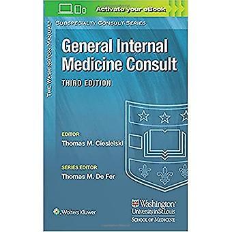 Washington Manual (R) General Internal Medicine Consult (The Washington Manual (R) Subspecialty Consult Series)