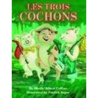 Les Trois Cochons boek