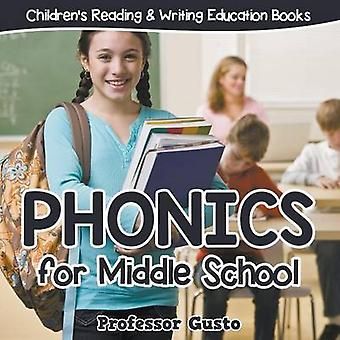 Phonics for Middle School  Childrens Reading  Writing Education Books by Gusto & Professor