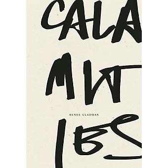Calamities by Renee Gladman - 9781940696270 Book