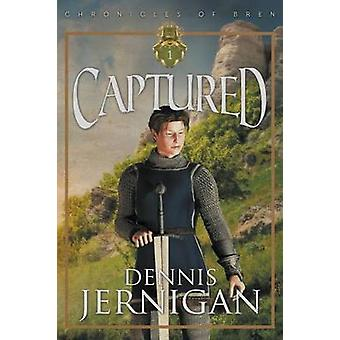 CAPTURED Book 1 of The Chronicles of Bren Trilogy by Jernigan & Dennis