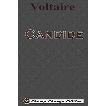 Candide Chump Change Edition by Voltaire
