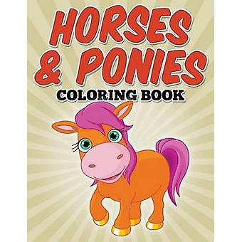 Horses  Ponies Coloring Book Coloring Books for Kids by Avon Coloring Books