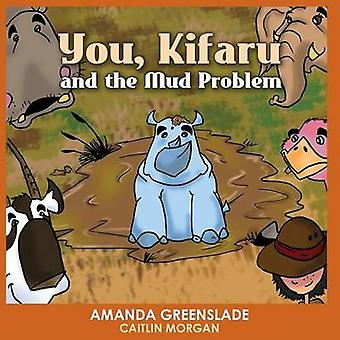 You Kifaru and the Mud Problem Childrens Picture Book Insert Your Name Interactive Book by Greenslade & Amanda