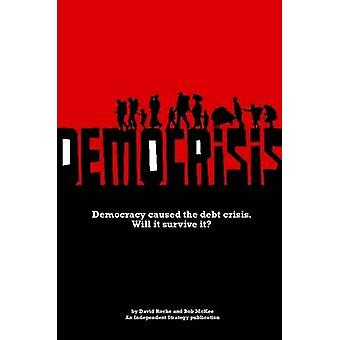 Democrisis by Roche & David