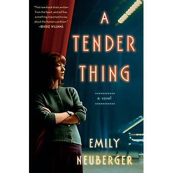 Tender Thing door Emily Neuberger
