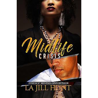 Midlife Crisis av La Jill Hunt
