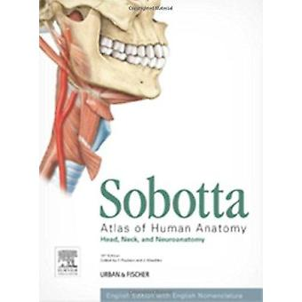 Sobotta Atlas of Human Anatomy - Head - Neck and Neuroanatomy (15th Re