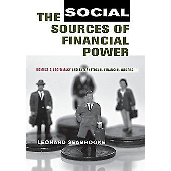 The Social Sources of Financial Power - Domestic Legitimacy and Intern