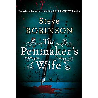 The Penmaker's Wife by Steve Robinson - 9781542006255 Book