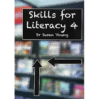 Skills Skills for Literacy 4 by Dr. Susan Young - 9781842854587 Book