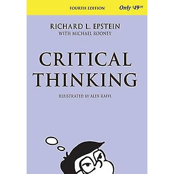 Critical Thinking - 4th Edition by Richard L Epstein - 9781938421020