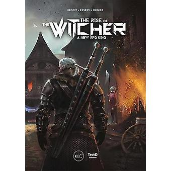 The Rise Of The Witcher - A New RPG King by Benoit Reinier - 978237784