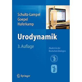 Urodynamik - Akademie Der Deutschen Urologen by D Schultz-Lampel - 978