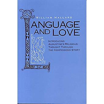 Language and Love - Introducing Augustine's Religious Thought Through