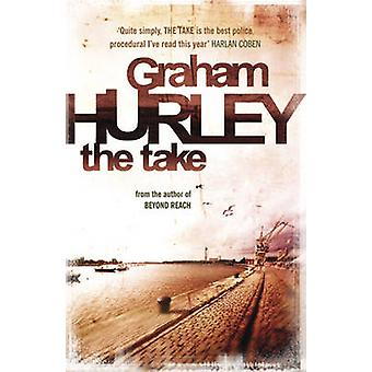 The Take by Graham Hurley - 9781409120063 Book
