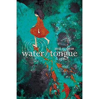 water/tongue by Mai Doan - 9781632430656 Book