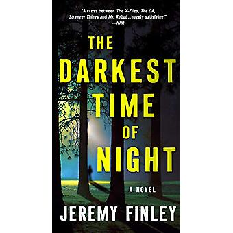 The Darkest Time of Night - A Novel by Jeremy Finley - 9781250214317 B