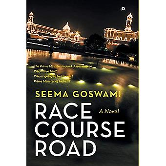 RACE COURSE ROAD - A Novel by Seema Goswami - 9789386021908 Book