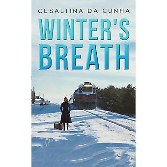 Winters Breath by Cunha & Cesaltina da