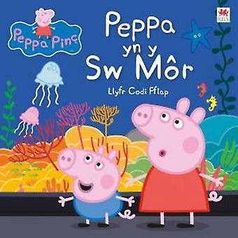 Cyfres Peppa Pinc - Peppa yn y Sw Mor by Astley - 9781849674652 Book