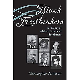 Zwarte Vrijdenkers: Een geschiedenis van AfrikaansAns Secularism (Kritieke Insurgencies)