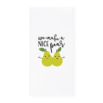 We Make A Nice Pear-printed Kitchen Tea Towel