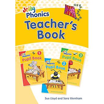 Jolly Phonics Teachers Book by Sara WernhamSue Lloyd