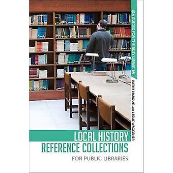 Kathy Marin paikallishistorian viitekokoelmat yleisille kirjastoille