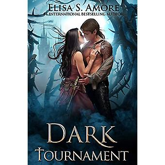 Dark Tournament by Elisa S Amore - 9781947425040 Book