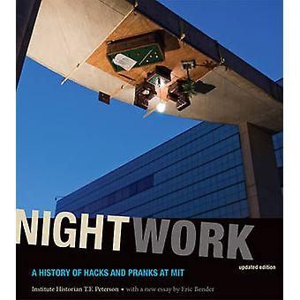 Nightwork by Institute Historian T. F. Massachusetts Institute of Technology Peterson