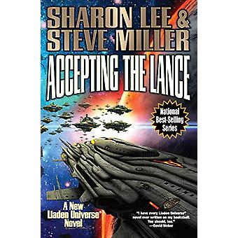 Accepting the Lance by Steve Miller, Sharon Lee (Hardcover, 2019)