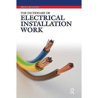 القاموس الخاص بأعمال التركيب الكهربائية قبل سكادان آند بريان